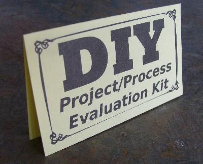 DIY Project/Process Evaluation Kit